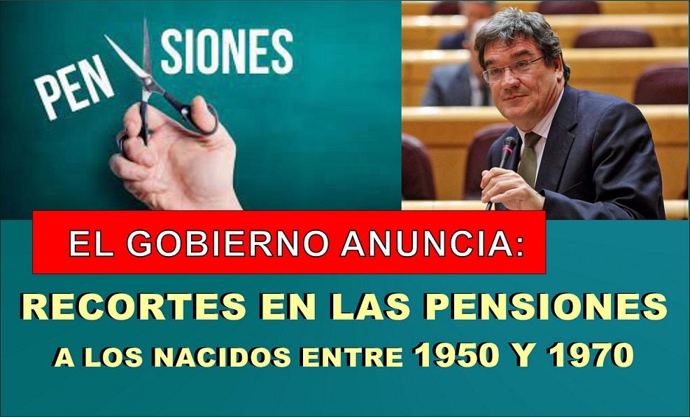 El Gobierno de Pedro Sánchez anuncia un recorte para futuros pensionistas nacidos entre 1950 y 1970/75.