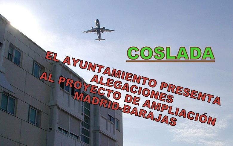 Coslada: Presenta alegaciones al proyecto de ampliación del aeropuerto Madrid-Barajas.