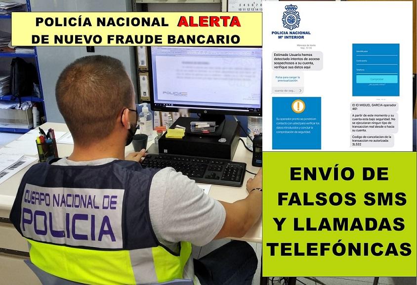 La Policía Nacional ALERTA de una modalidad de FRAUDE BANCARIO mediante SMS y llamadas telefónicas.
