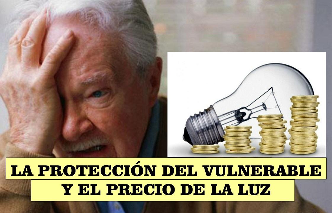 Hablando sobre La protección del vulnerable y el Precio de la Luz.