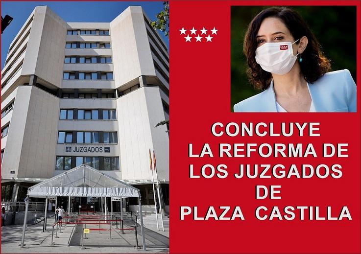 Díaz Ayuso concluye la reforma de los juzgados de Plaza de Castilla, la mayor sede judicial de la región.