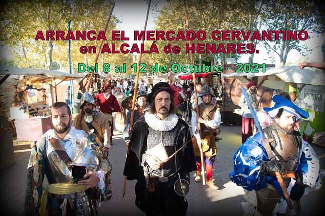 Arranca el Mercado Cervantino de Alcalá de Henares desde el viernes 8 al Martes 12 de Octubre/2021.